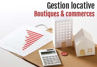 Gestion locative Boutiques et Commerces